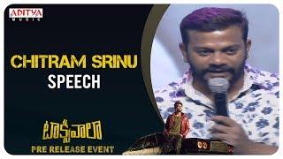 Chitram Srinu Speech @ Taxiwaala Pre-Release EVENT Live || Vijay Deverakonda, Priyanka Jawalkar - ADITYAMUSIC