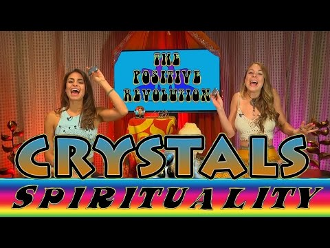 Crystal Vibrations on The Positive Revolution Presents Spirituality