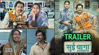 Sui Dhaaga - Made in India TRAILER | Varun Dhawan | Anushka Sharma - IANSLIVE
