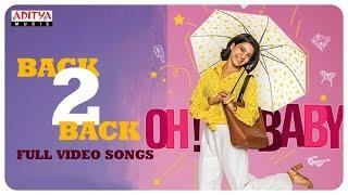 Oh Baby Back 2 Back Full Video Songs || Samantha Akkineni, Naga Shaurya || Mickey J Meyer - ADITYAMUSIC