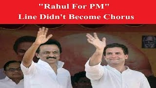 "5 Reasons Why DMK president MK Stalin's ""Rahul For PM"" Line Didn't Become Chorus - NEWSXLIVE"