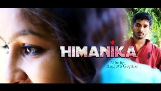 Himanika Telugu Short Film 2015 || Directed By Amruth Gogikar - YOUTUBE