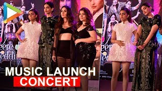 Veere Di Wedding music launch CONCERT | Full | Kareena | Sonam | Badshah | Swara | part 2 - HUNGAMA