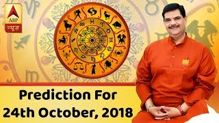 Daily Horoscope With Pawan Sinha: Here's the prediction for 24th October, 2018 - ABPNEWSTV