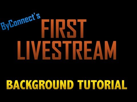 Livestream 1 | Making A YouTube Background