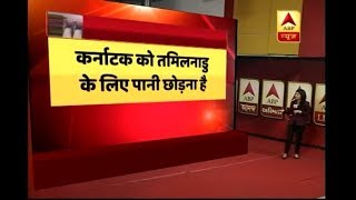 Cauvery Water Dispute: Know all about it - ABPNEWSTV