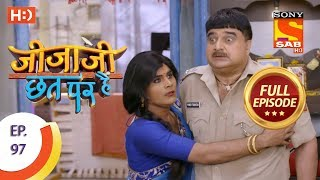 Jijaji Chhat Per Hai - Ep 97 - Full Episode - 23rd May, 2018 - SABTV
