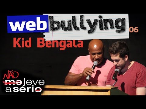 Maurício Meirelles Facebullying #06 - KID BENGALA