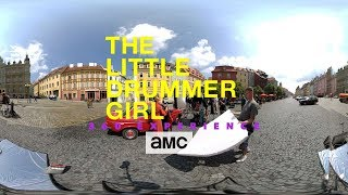 The Little Drummer Girl 360° Experience: Cheb Square - AMC