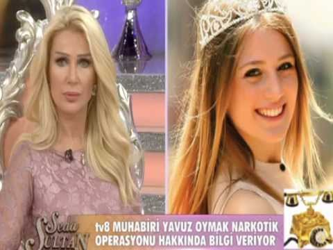 yavuz oymak tv8 seda sayan ssz adam adn feriha koydum uyuturucu sex manken