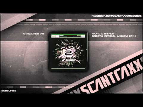 Ran-D & B-Front - Rebirth (Official Anthem 2011) (HQ Preview)