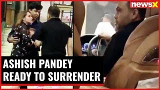 5 Star Hooliganism: Ashish Pandey ready to surrender; releases video message - NEWSXLIVE