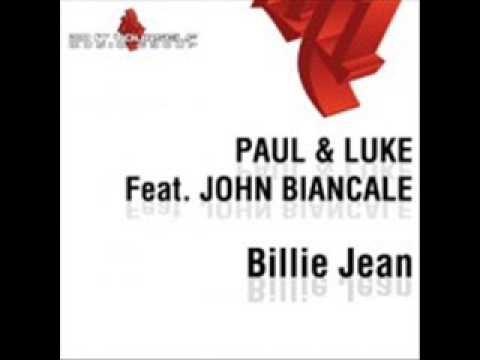 Paul & Luke feat John Biancale - Billie Jean