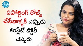 Nobody Narrates Story To Supporting Actors - Bindu Chandramouli | Talking Movies With iDream - IDREAMMOVIES