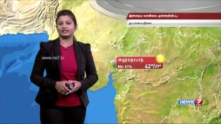 Weather Forecast for 30-05-2015 – NEWS 7 TAMIL Program
