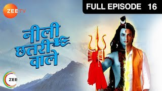Neeli Chatri Waale : Episode 15 - 19th October 2014