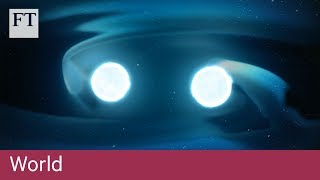 Neutron stars' collision leads to a new discovery - FINANCIALTIMESVIDEOS