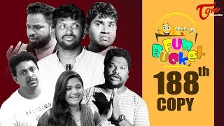 Fun Bucket | 188th Episode | Funny Videos | Telugu Comedy Web Series | Harsha Annavarapu | TeluguOne - TELUGUONE