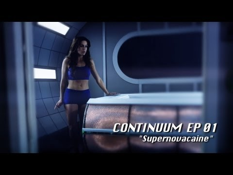 Continuum Ep 01: Supernovacaine