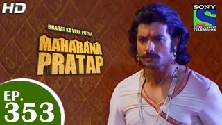 Maharana Pratap : Episode 352 - 22nd January 2015