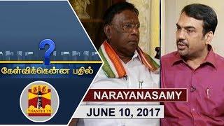 Kelvikku Enna Bathil 10-06-2017 Interview with Puducherry CM V Narayanasamy – Thanthi TV Show