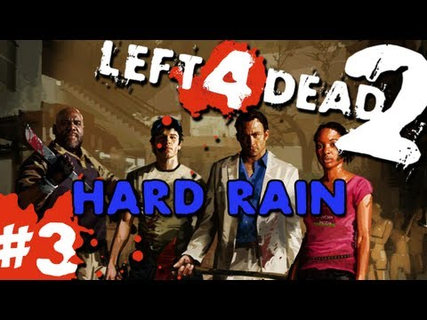 L4D2 Zombies Hard Rain Pt.3 w GUNNS and Bentley