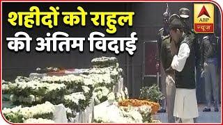 Congress president Rahul Gandhi pays homage to CRPF jawans at Delhi's Palam airport - ABPNEWSTV