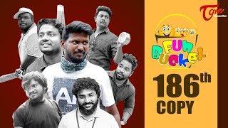 Fun Bucket   186th Episode   Funny Videos   Telugu Comedy Web Series   Harsha Annavarapu   TeluguOne - TELUGUONE