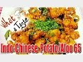 Aloo Potato 65  - Indo-Chinese Recipes || What A Taste || Vanitha TV