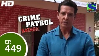 Crime Patrol : Episode 449 - 21st December 2014