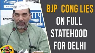 AAP Delhi Convenor Gopal Rai Exposes BJP,  Cong lies on full Statehood for Delhi | Mango News - MANGONEWS