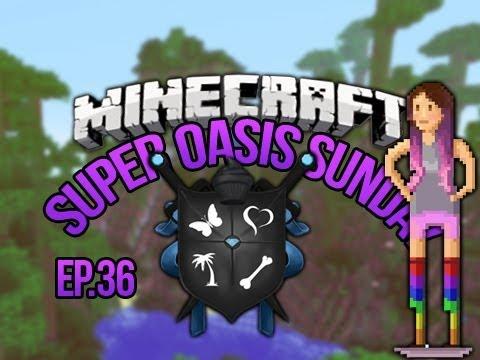 SoS Minecraft Oasis Ep 36
