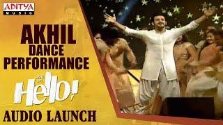 Akhil Dance Performance @ HELLO! Movie Audio Launch | Akhil Akkineni, Kalyani Priyadarshan - ADITYAMUSIC