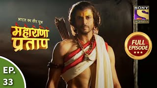Maharana Pratap - 22nd July 2013 : Episode 33