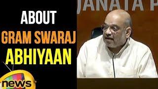 BJP President Amit Shah on Gram Swaraj Abhiyaan | Mango News - MANGONEWS
