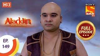 Aladdin - Ep 149 - Full Episode - 12th March, 2019 - SABTV