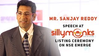 Mr. Sanjay Reddy Speech at Silly Monks Listing Ceremony On NSE Emerge | #SillyMonksIPO - SILLYMONKSENT