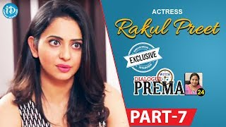 Actress Rakul Preet Singh Exclusive Interview Part #7 || Dialogue With Prema |Celebration Of Life - IDREAMMOVIES