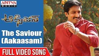 The Saviour (Aakaasam)  Full Video Song  | Oxygen Songs | Gopi Chand , Rashi Khanna - ADITYAMUSIC