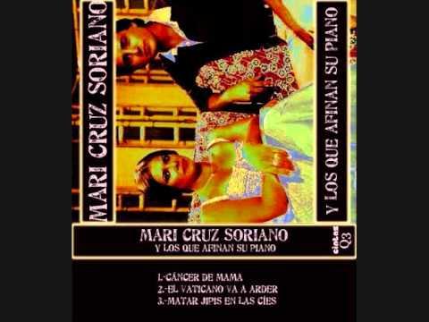 Mari Cruz Soriano y los que afinan su piano - El Vaticano va a arder