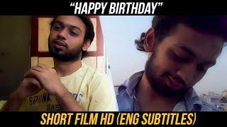 HAPPY BIRTHDAY | Telugu Short Film (Eng subtitled) - YOUTUBE