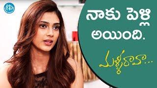 Aakanksha Singh About Her Marriage Life || #MalliRaava || Talking Movies - IDREAMMOVIES