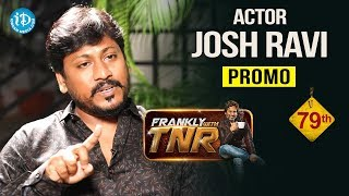 Actor Josh Ravi Exclusive Interview - Promo || Frankly With TNR #79 || Talking Movies With iDream - IDREAMMOVIES
