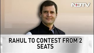 Rahul Gandhi To Contest From Two Seats, Say Sources - NDTV