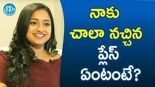 నాకు చాలా నచ్చిన  ప్లేస్ ఏంటంటే? - TV Artist Ashika Gopal Padukone || Soap Stars With Anitha - IDREAMMOVIES