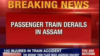 Passenger train derails in Assam - NEWSXLIVE