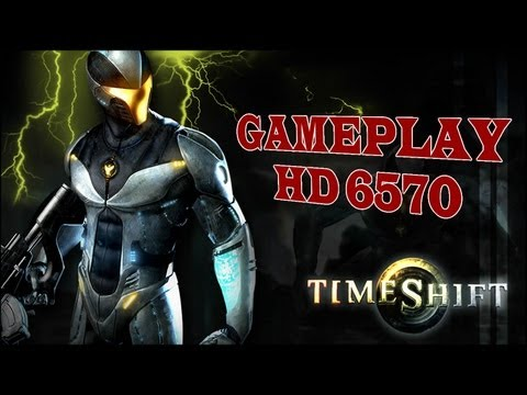 TimeShift - Gameplay HD 6570