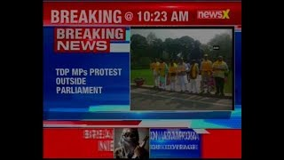 TDP MPs protest inside Parliament premises over their demand of special status for Andhra Pradesh - NEWSXLIVE