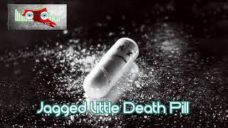 Royalty Free Jagged Little Death Pill:Jagged Little Death Pill