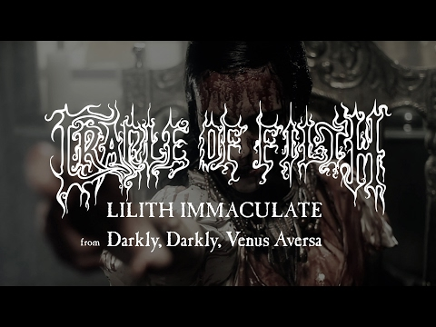 Cradle of Filth - Lilith Immaculate (from Darkly, Darkly, Venus Aversa)
